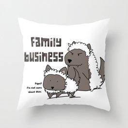 Family Business Throw Pillow