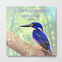 "Posh Parrot ""Life is too short"" Metal Print"