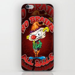No Brains, All Balls iPhone Skin