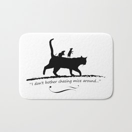 Cat and mices - I don't bother chasing mice around Bath Mat