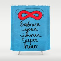 super hero Shower Curtains featuring Embrace Your Inner Super Hero by Claudine Intner | Mixed Media Artist