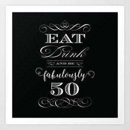 Fabulously Fifty Birthday Art Print