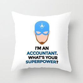 Accountant. What's Your Superpower? Throw Pillow