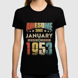 Awesome Since January 1953 T-Shirt T-shirt