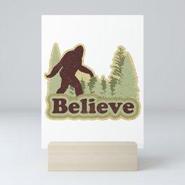 Bigfoot Believe Mini Art Print