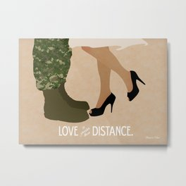 Love is Greater than Distance - Military Couple Art Metal Print