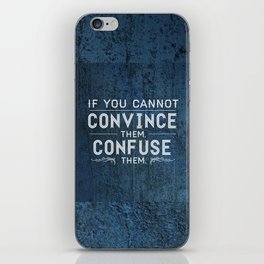 Convince or Confuse iPhone Skin