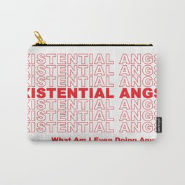 EXISTENTIAL ANGST Carry-All Pouch