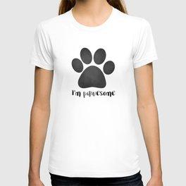 I'm Pawesome - Paw Print T-shirt