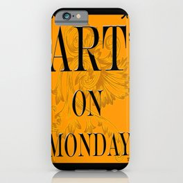 ART ON MONDAY iPhone Case