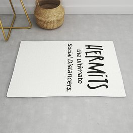Hermits the ultimate Social distancers Rug