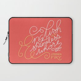 English is a Shameless Whore, Stephen Fry Laptop Sleeve