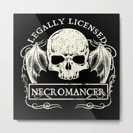 Legally Licensed Necromancer Metal Print