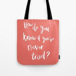 How do you know? Tote Bag