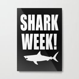 Shark week (on black) Metal Print