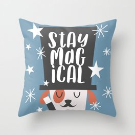 Magician Dog Stay Magical Throw Pillow