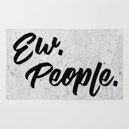 Ew. People. Typography Poster Rug