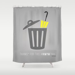 Thanks for this HIMYMfinal Shower Curtain