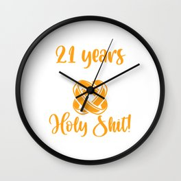 I Survived 21 Years Of Marriage Holy Shit! I'm Killing It Wall Clock