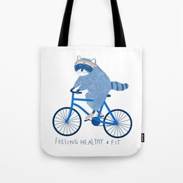 Feeling healthy and fit Tote Bag