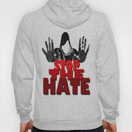 STOP THE HATE  Hoody