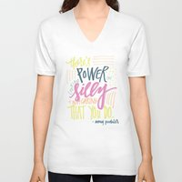 amy poehler V-neck T-shirts featuring there's power in looking silly and not caring that you do - amy poehler by rad owl LLC