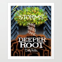 "dolly parton Art Prints featuring Dolly Parton Quote - ""Storms make trees take deeper Root"" by Michaela K."