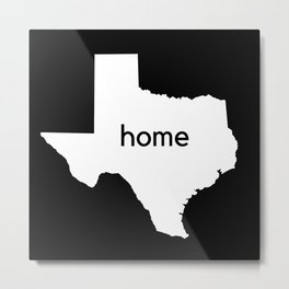 Texas Home State Map Gifts Metal Print