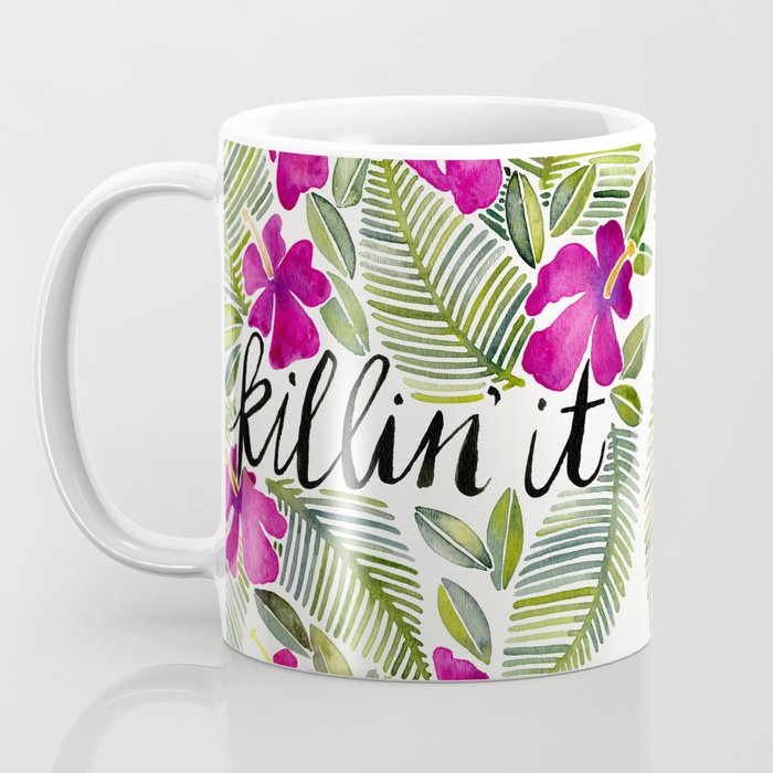 Killin' It – Tropical Pink Coffee Mug