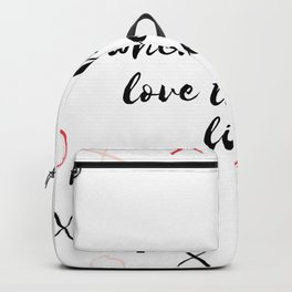 where there is love there is life Backpack