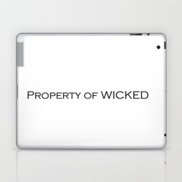 Property of WICKED Laptop & iPad Skin