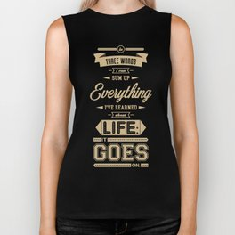 Lab No. 4 It Goes On Robert Frost Motivational Quote Biker Tank