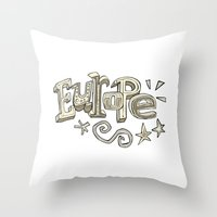 europe Throw Pillows featuring Europe Text by Dues Creatius