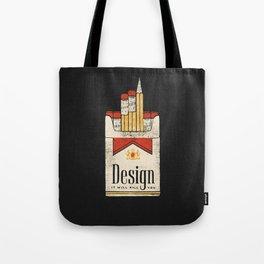 Design will kill you Tote Bag