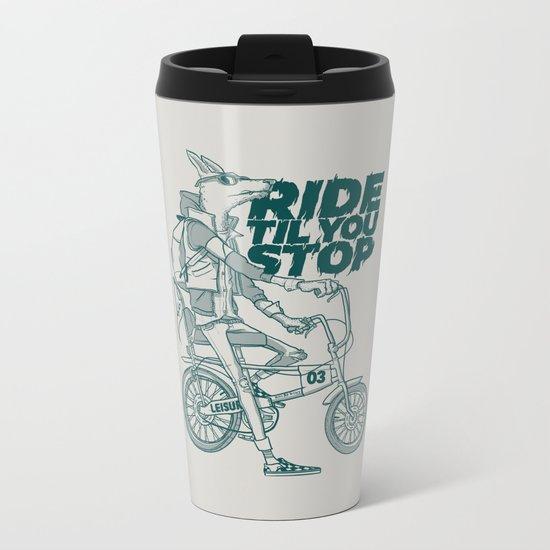 Ride or Don't! Metal Travel Mug