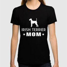 Irish Terrier Mom Funny Gift Shirt T-shirt