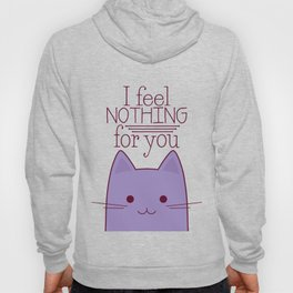 How your cat really feels about you Hoody