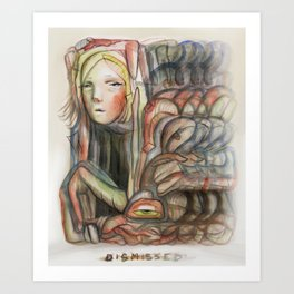 Dismissed Art Print