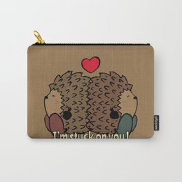 I'm stuck on you! Carry-All Pouch