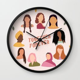 Together Forever / Women Empowerment  Wall Clock