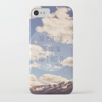 the mountains are calling iPhone & iPod Cases featuring the mountains are calling by shannonblue