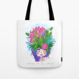 Juntas, we all grow. Tote Bag