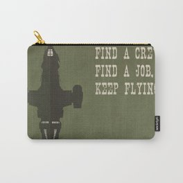Find a Crew, Find a Job, Keep Flying Carry-All Pouch