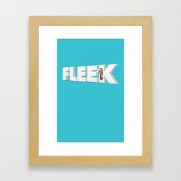 On Fleek! Framed Art Print