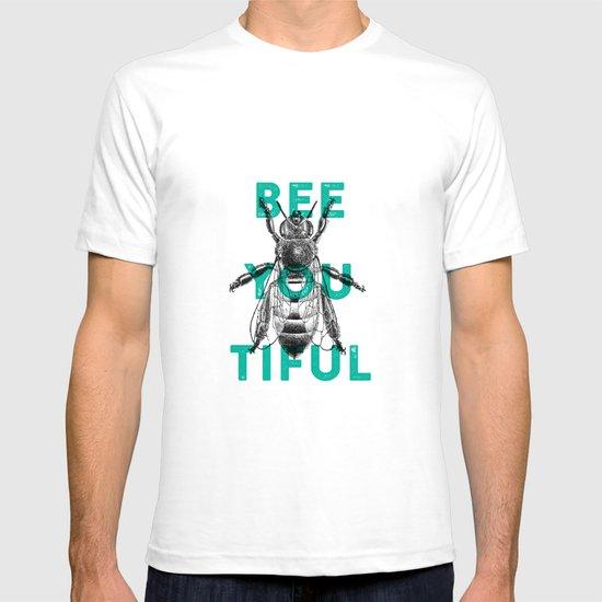Bee-you-tiful T-shirt