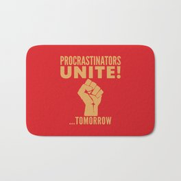 Procrastinators Unite Tomorrow (Red) Bath Mat
