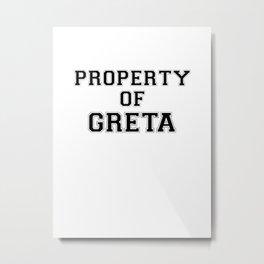 Property of GRETA Metal Print