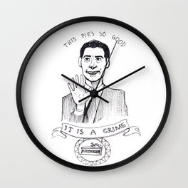 DALE COOPER : THIS PIE IS SO GOOD IT IS A CRIME Wall Clock