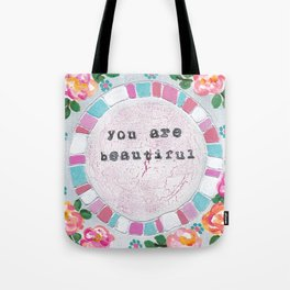 You are beautiful Tote Bag