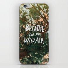Breathe in the Wild Air iPhone & iPod Skin